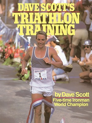 Dave Scott's Triathlon Training - Scott