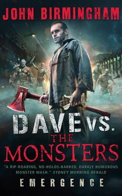 Dave vs. The Monsters: Emergence (David Hooper 1) - Birmingham, John