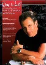 Dave Weckl: A Natural Evolution - How to Develop Technique
