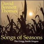 David Bennett Thomas: Songs of the Seasons