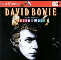 David Bowie Narrates Prokofiev's Peter and the Wolf - David Bowie (spoken word); David Bowie; Philadelphia Orchestra; Eugene Ormandy (conductor)