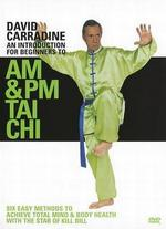 David Carradine: AM & PM T'ai Chi Workouts for Beginners