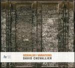 David Chevallier: Gesualdo Variations