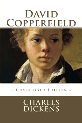 David Copperfield - Dickens, Charles, and Editions, Atlantic (Editor)