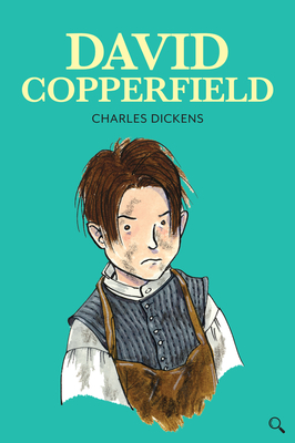 David Copperfield - Dickens, Charles, and Tavner, Gill (Retold by)