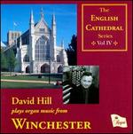 David Hill plays Organ Music from Winchester