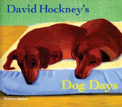 David Hockney's Dog Days - Hockney, David