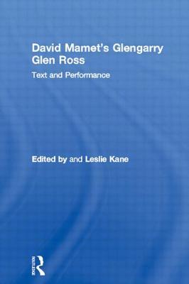 David Mamet's Glengarry Glen Ross: The Impact on Children's Psychological Well-Being - Kane, Leslie (Editor)
