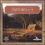 David Moritz Michael: Parthien 6-9