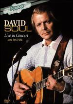 David Soul: Live in Concert June 8th 1984