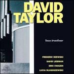 David Taylor, Bass Trombone