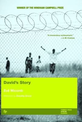 David's Story - Wicomb, Zoe, and Driver, Dorothy (Afterword by)