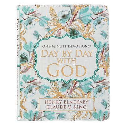 Day by day with God, one-minute devotions - Blackabay, Henry, and King, Claude V.