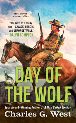 Day of the Wolf - West, Charles G