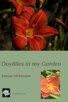 Daylilies in My Garden - McKinnon, Joanne