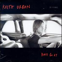 Days Go By [US Single] - Keith Urban