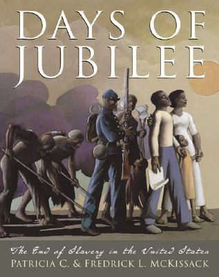 Days of Jubilee - McKissack, Patricia C, and Fredrick L, Patricia C, and McKissack, Fredrick, Jr.