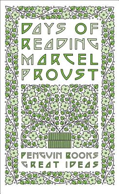 Days of Reading - Proust, Marcel, and Sturrock, John (Translated by)