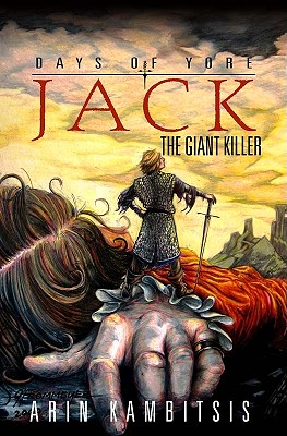 Days of Yore: Jack the Giant Killer - Kambitsis, Arin