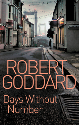 Days Without Number - Goddard, Robert