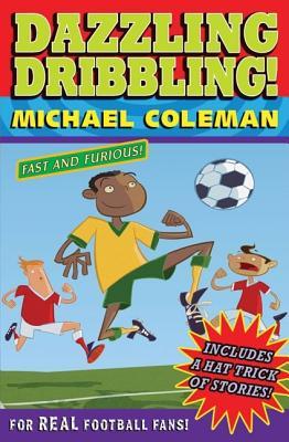 Dazzling Dribbling - Coleman, Michael