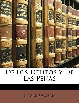 de Los Delitos y de Las Penas - Beccaria, Cesare