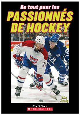 de Tout Pour Les Passionnes de Hockey - Zweig, Eric