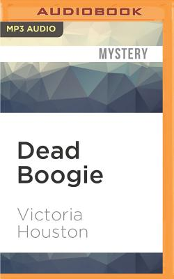 Dead Boogie - Houston, Victoria, and Van Dyck, Jennifer (Read by)