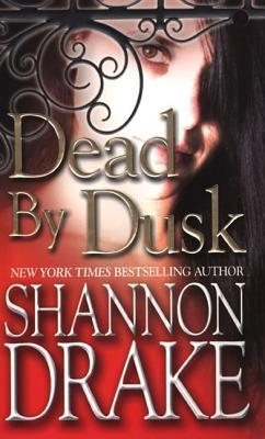 Dead by Dusk - Drake, Shannon