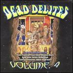 Dead Delites, Vol. 4