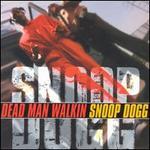 Dead Man Walkin [Clean]