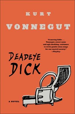 Deadeye Dick - Vonnegut, Kurt, Jr.