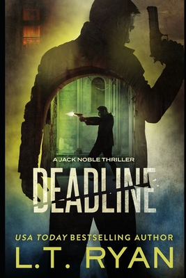 Deadline (Jack Noble #11) - Ryan, L T