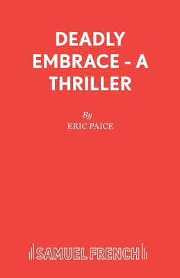 Deadly Embrace - Paice, Eric