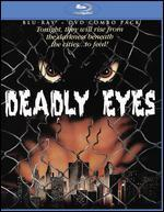 Deadly Eyes [2 Discs] [Blu-ray/DVD]