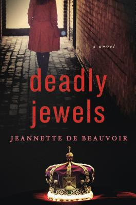 Deadly Jewels - De Beauvoir, Jeannette