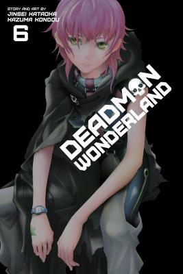 Deadman Wonderland, Vol. 6 -