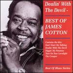 Dealin' with the Devil: Best of James Cotton
