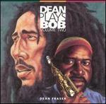 Dean Plays Bob, Vol. 2