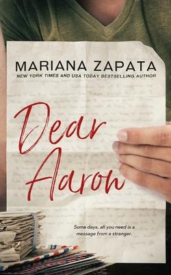 Dear Aaron - Zapata, Mariana