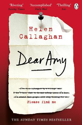 Dear Amy: The Sunday Times Bestselling Psychological Thriller - Callaghan, Helen