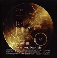 Dear John - Loney Dear