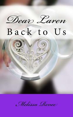 Dear Laren (Clean) - Renee, Melissa