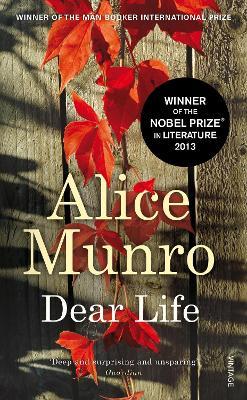 Dear Life - Munro, Alice