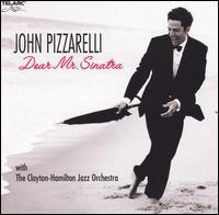 Dear Mr. Sinatra - John Pizzarelli