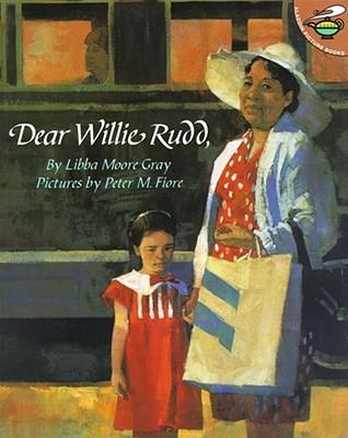 Dear Willie Rudd - Gray, Libba Moore