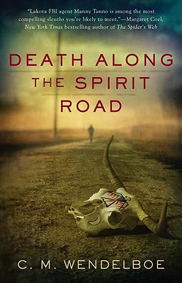 Death Along the Spirit Road - Wendelboe, C M