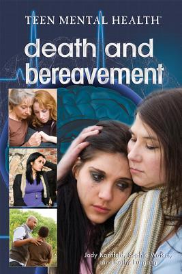 Death and Bereavement - Kornfeld, Jody, and Waters, Sophie