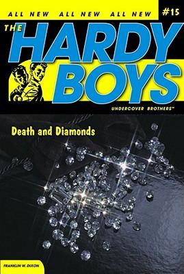 Death and Diamonds - Dixon, Franklin W.