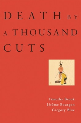 Death by a Thousand Cuts - Brook, Timothy, and Bourgon, Jerome, and Blue, Gregory